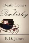 jane austen P D James Death comes to pemberely Pride and prejudice